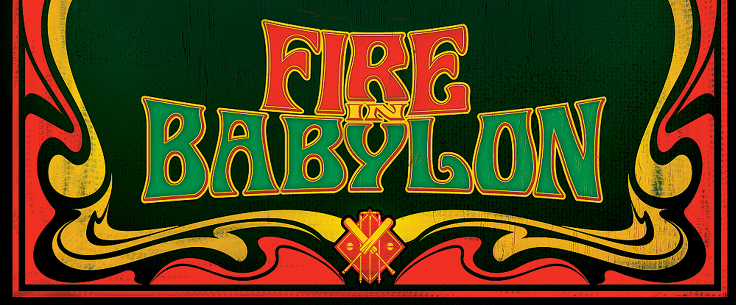 fire in babylon cara 2