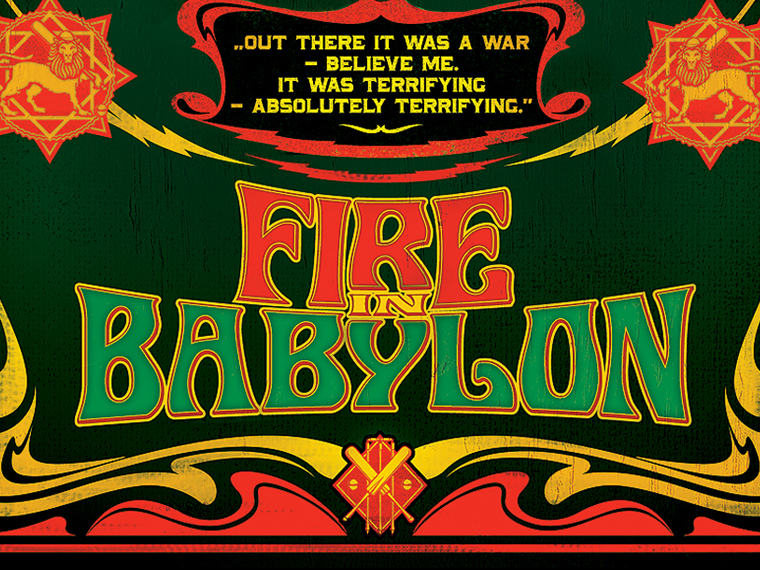 fire in babylon thumb